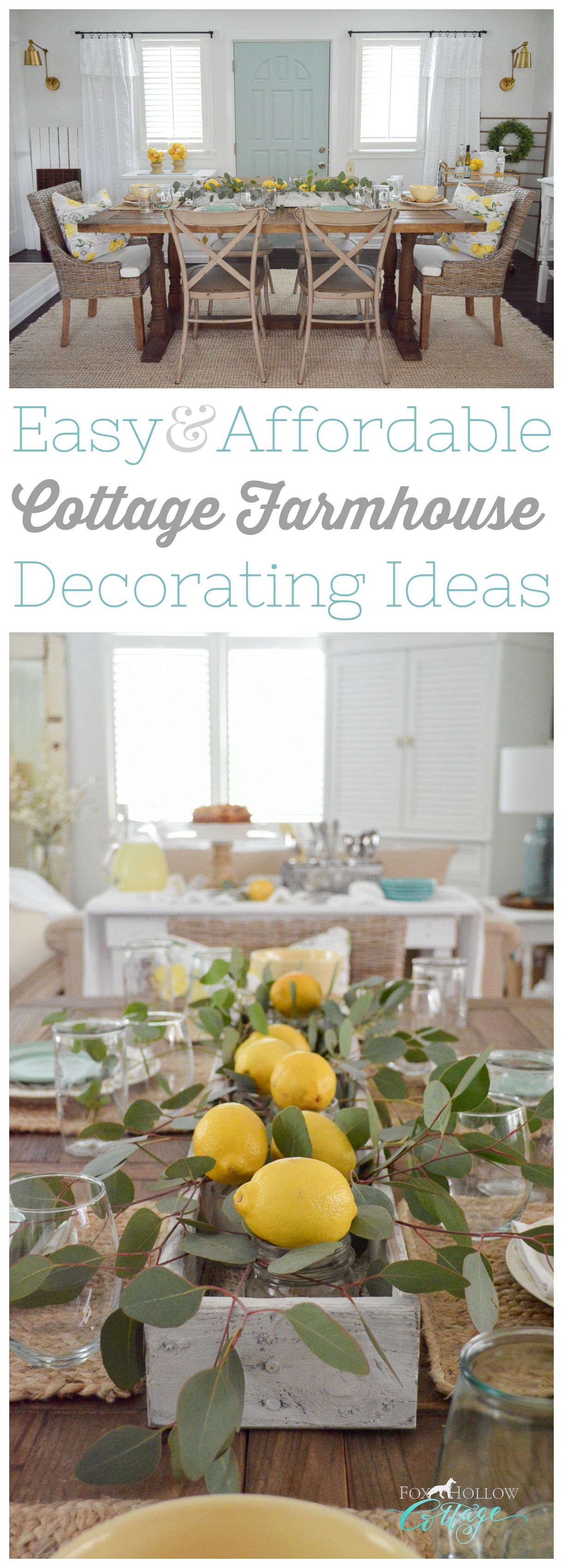 Easy affordable cottage farmhouse decorating ideas for Summer and beyond, at www.foxhollowcottage.com