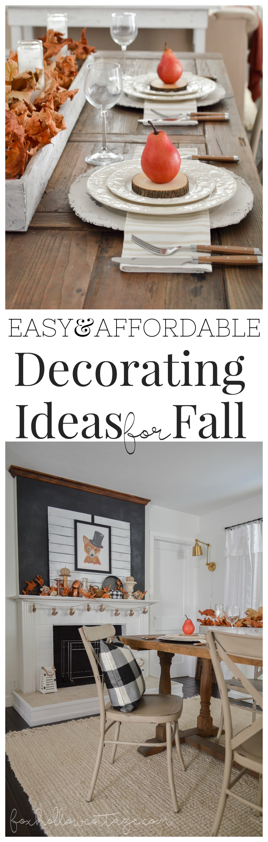 Easy Affordable Decorating Ideas for Fall www.foxhollowcottage.com - cottage farmhouse style farm table fireplace mantel