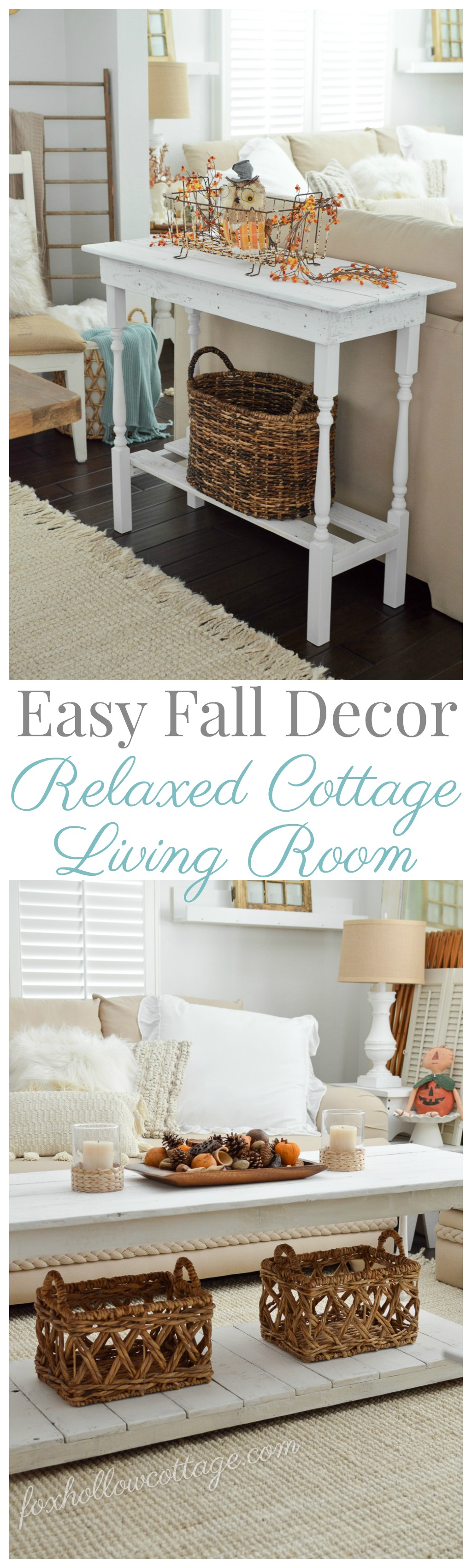 Easy, relaxed cottage living room - simple Fall decorating with white, neutrals, texture and splashes of Autumn orange.