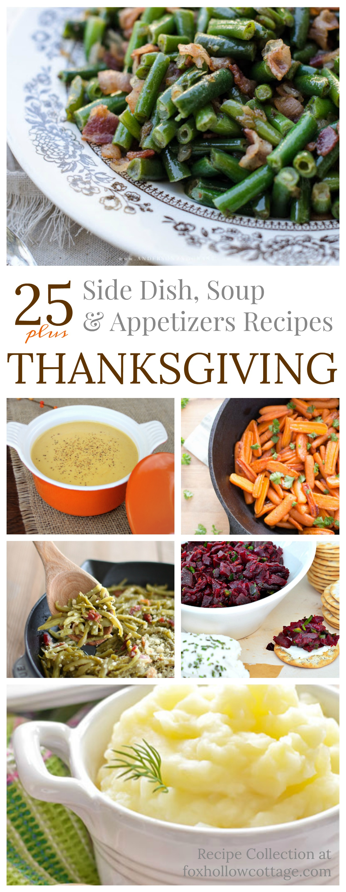 25+ side dish soup and appetizers recipes perfect for Fall, Thanksgiving and your holiday table - Menu at foxhollowcottage.com