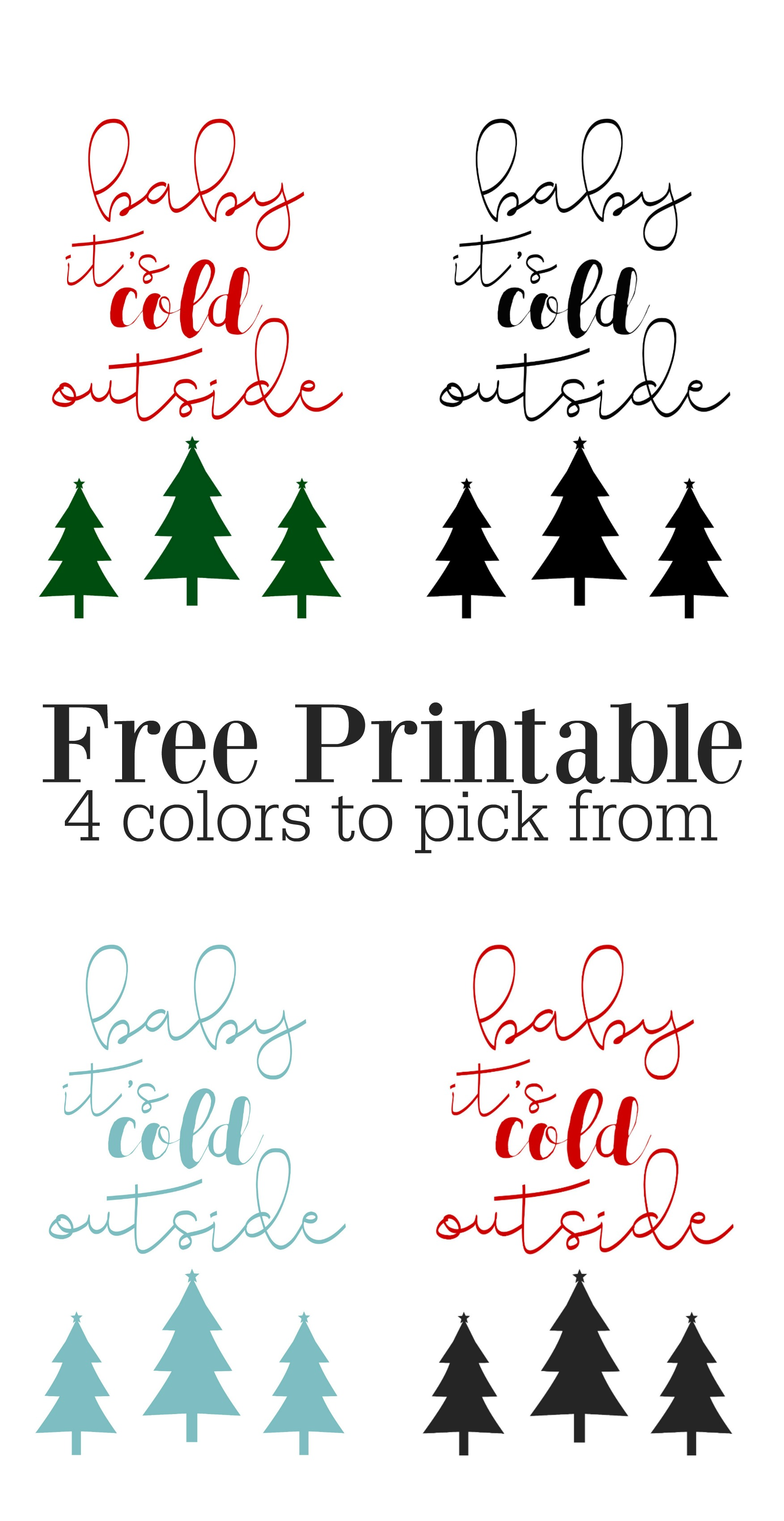 free christmas printable - baby it's cold outside
