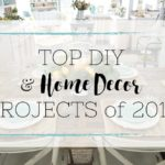 Top DIY and Home Decor Projects of 2017