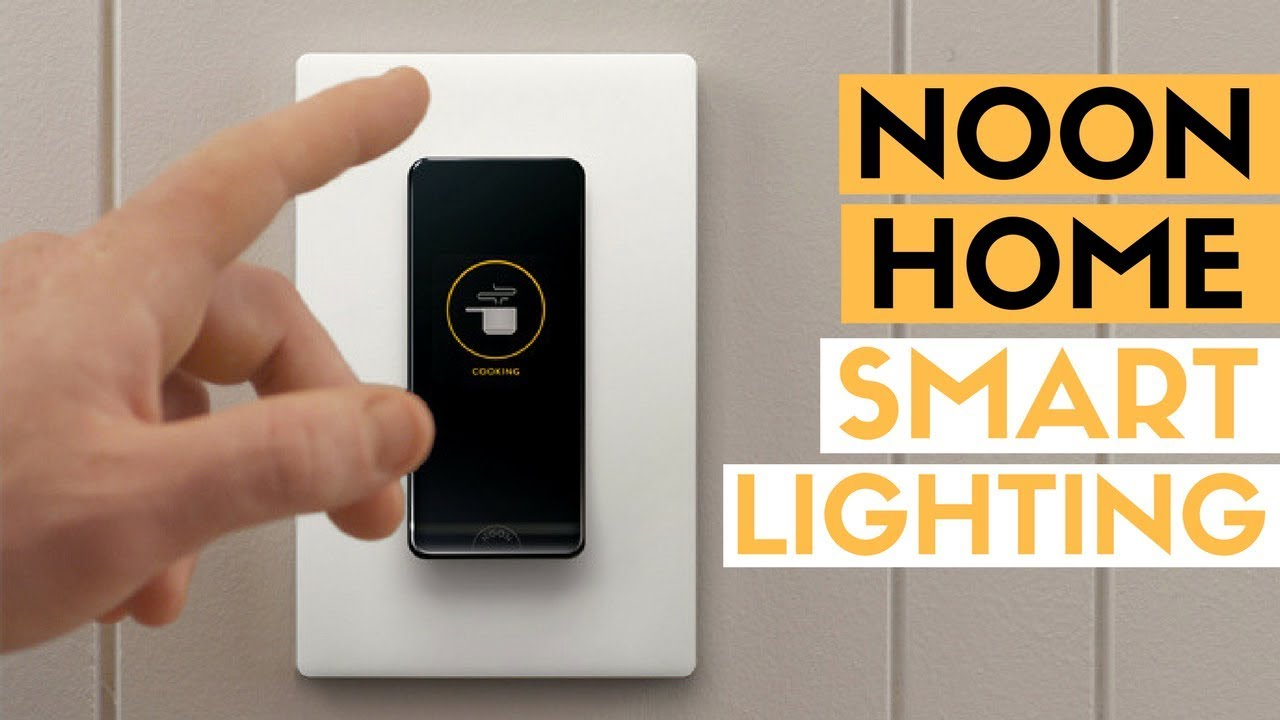 Our Thoughts on the Noon Smart Home Lighting System | Touch Screen Room Director Switch